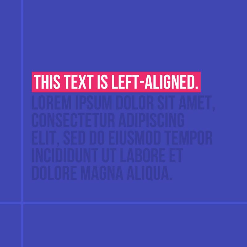 Left-Aligned.