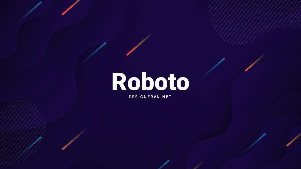 Roboto.