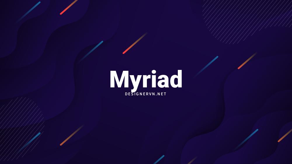 Myriad.