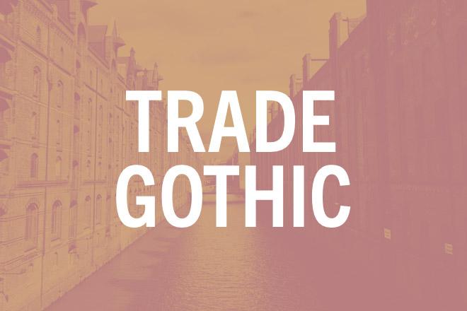 trade-gothic.