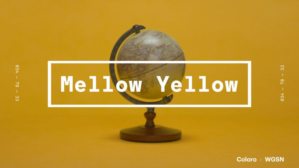 Mellow-Yellow.