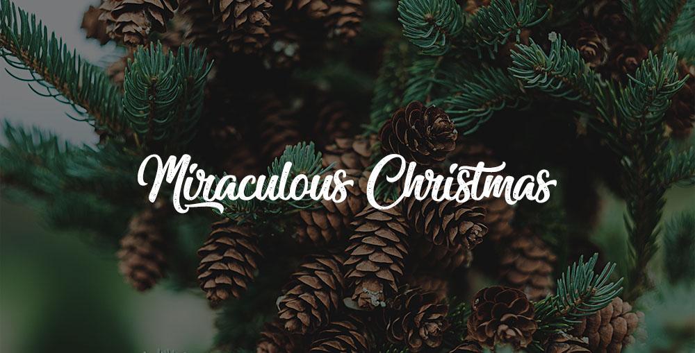 Miraculous.