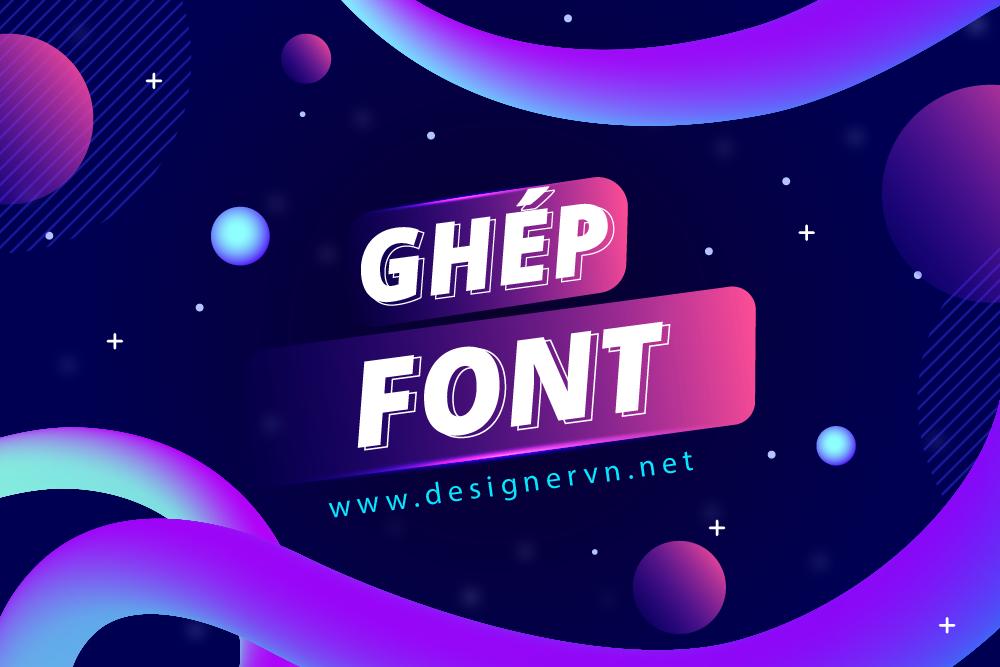 ghep-font.